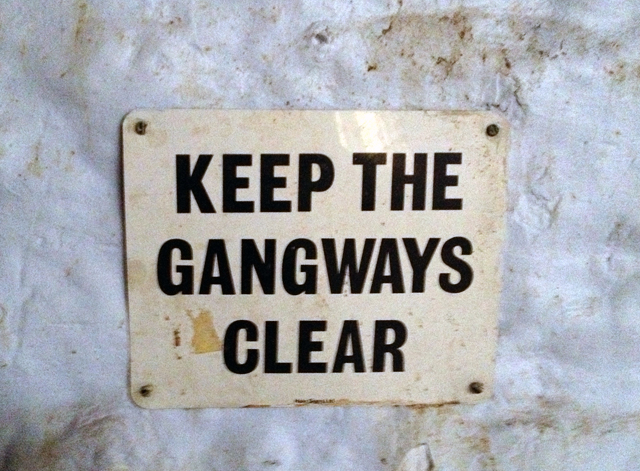 keep the gangways clear